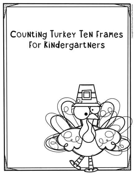 Free Printable Turkey Ten Frames Counting Thanksgiving Kindergarten Worksheets