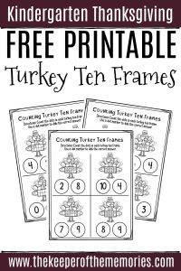 Free Printable Turkey Ten Frames Thanksgiving Kindergarten Worksheets