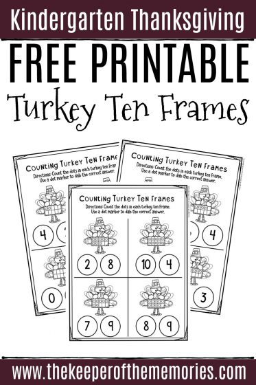 Free Printable Turkey Ten Frames Thanksgiving Kindergarten Worksheets with text: Kindergarten Thanksgiving Free Printable Turkey Ten Frames
