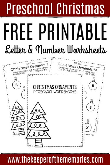 Free Printable Letter & Number Christmas Preschool Worksheets with text: Preschool Christmas Free Printable Letters & Number Worksheets Get Your Freebies!