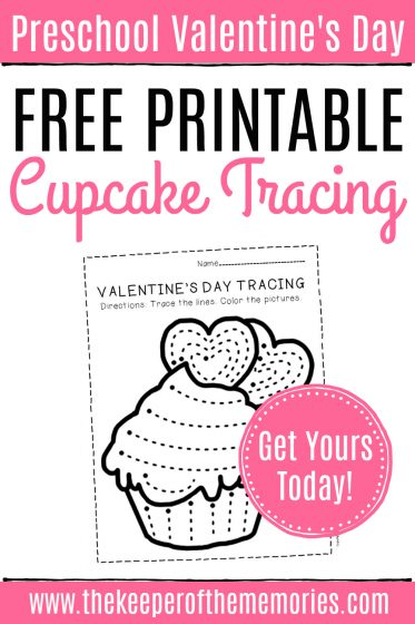 Free Printable Cupcake Tracing with text: Preschool Valentine's Day Free Printable Cupcake Tracing Get Yours Today!