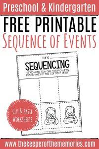 Free Printable Sequence of Events Preschool Worksheets with text: Preschool & Kindergarten Free Printable Sequencing of Events Cut & Paste Worksheets