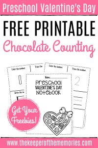 Valentines Day Preschool Counting Notebook with text: Preschool Valentine's Day Free Printable Chocolate Counting Get Your Freebies!