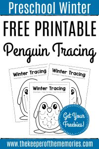 Winter Tracing Preschool Worksheets with text: Preschool Winter Free Printable Penguin Tracing Get Your Freebies!