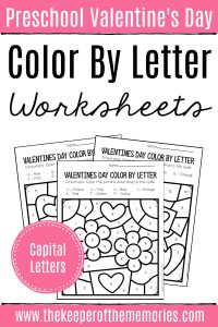 Color by Capital Letter Valentine's Day Preschool Worksheets with text: Preschool Valentine's Day Color by Letter Worksheets Capital Letters