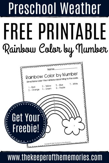 Free Printable Color by Number Rainbow Preschool Worksheets with text: Preschool Weather Free Printable Rainbow Color by Number Get Your Freebie!