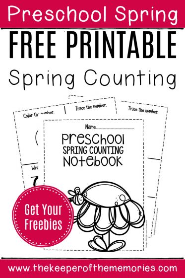 Free Printable Spring Counting Notebook with text: Preschool Spring Free Printable Spring Counting Get Your Freebies!