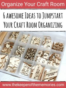 wood veneers organized in embroidery floss box with text overlay: 6 Awesome Ideas to Jumpstart Your Craft Room Organizing