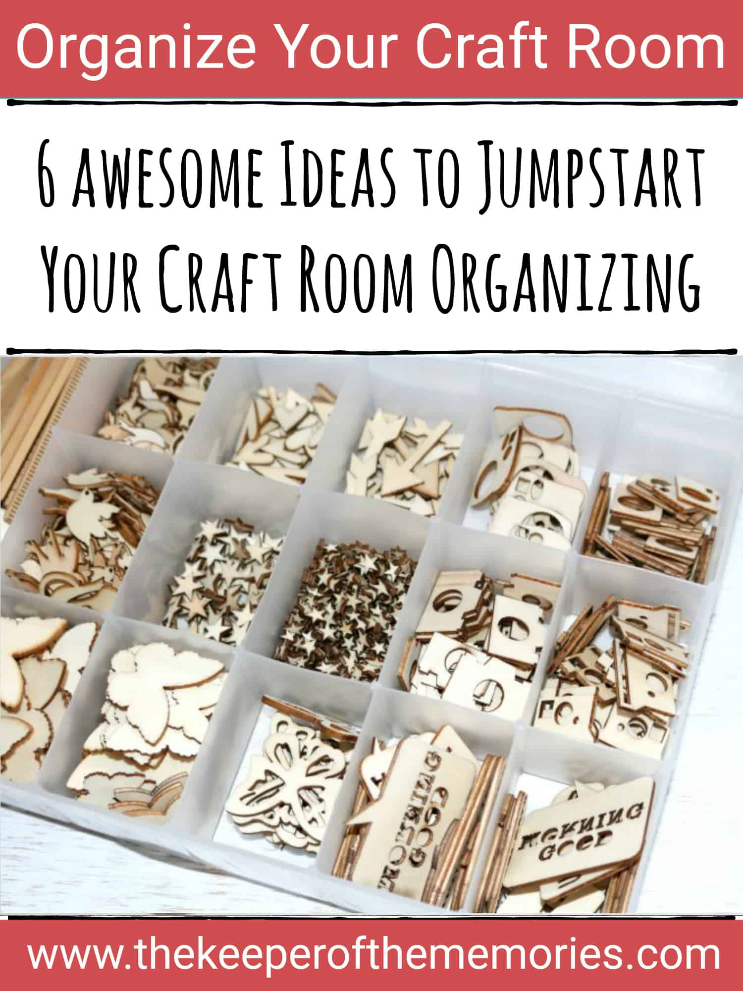 6 Awesome Ideas to Jumpstart Your Craft Organizing