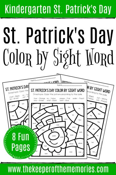 Color by Sight Word St. Patrick's Day Kindergarten Worksheets with text: Kindergarten St. Patrick's Day St. Patrick's Day Color by Sight Word 8 Fun Pages