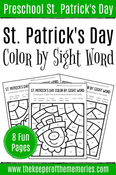 Color by Sight Word St. Patrick's Day Preschool Worksheets with text: Preschool St. Patrick's Day St. Patrick's Day Color by Sight Word 8 Fun Pages