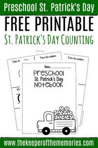 Numbers St. Patrick's Day Preschool Worksheets Counting Notebook with text: Preschool St. Patrick's Day Free Printable St. Patrick's Day Counting