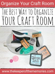 organized craft supplies with text: Organize Your Craft Room The Best Way to Organize Your Craft Room