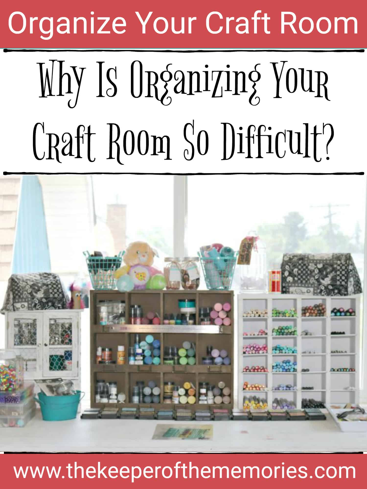 Why You Need to Declutter Your Craft Room Today!