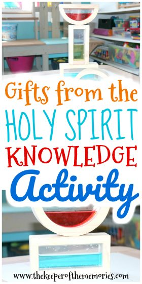 water-filled blocks stacked with text overlay: Gifts from the Holy Spirit Knowledge Activity