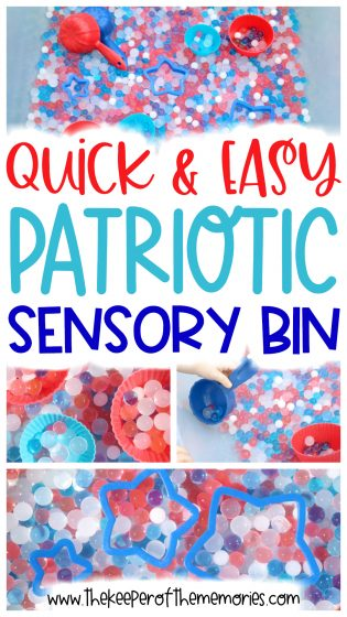 collage of 4th of July sensory bin images with text overlay: Quick & Easy Patriotic Sensory Bin