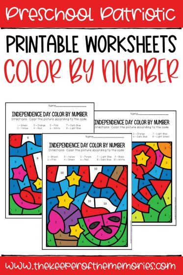 collage of Color by Number Independence Day Preschool Worksheets with text overlay: Preschool Patriotic Printable Worksheets Color by Number
