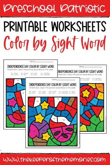 collage of Color by Sight Word Independence Day Preschool Worksheets with text: Preschool Patriotic Printable Worksheets Color by Sight Word