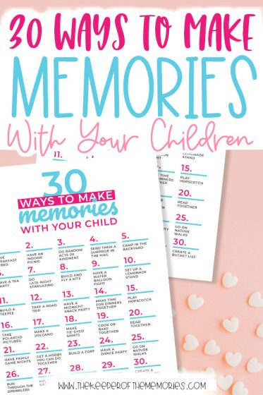 printable list: 30 Ways to Make Memories With Your Children