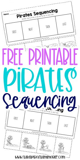 collage of pirates worksheets with text: Free Printable Pirates Sequencing