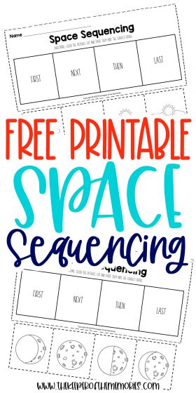 collage of space worksheets with text: Free Printable Space Sequencing
