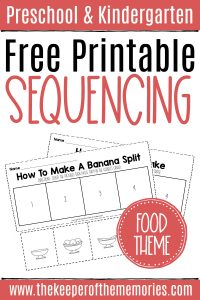 collage of food sequencing worksheets with text: Preschool & Kindergarten Free Printable Sequencing