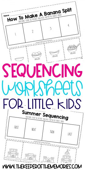 collage of sequencing worksheets with text: Sequencing Worksheets for Little Kids