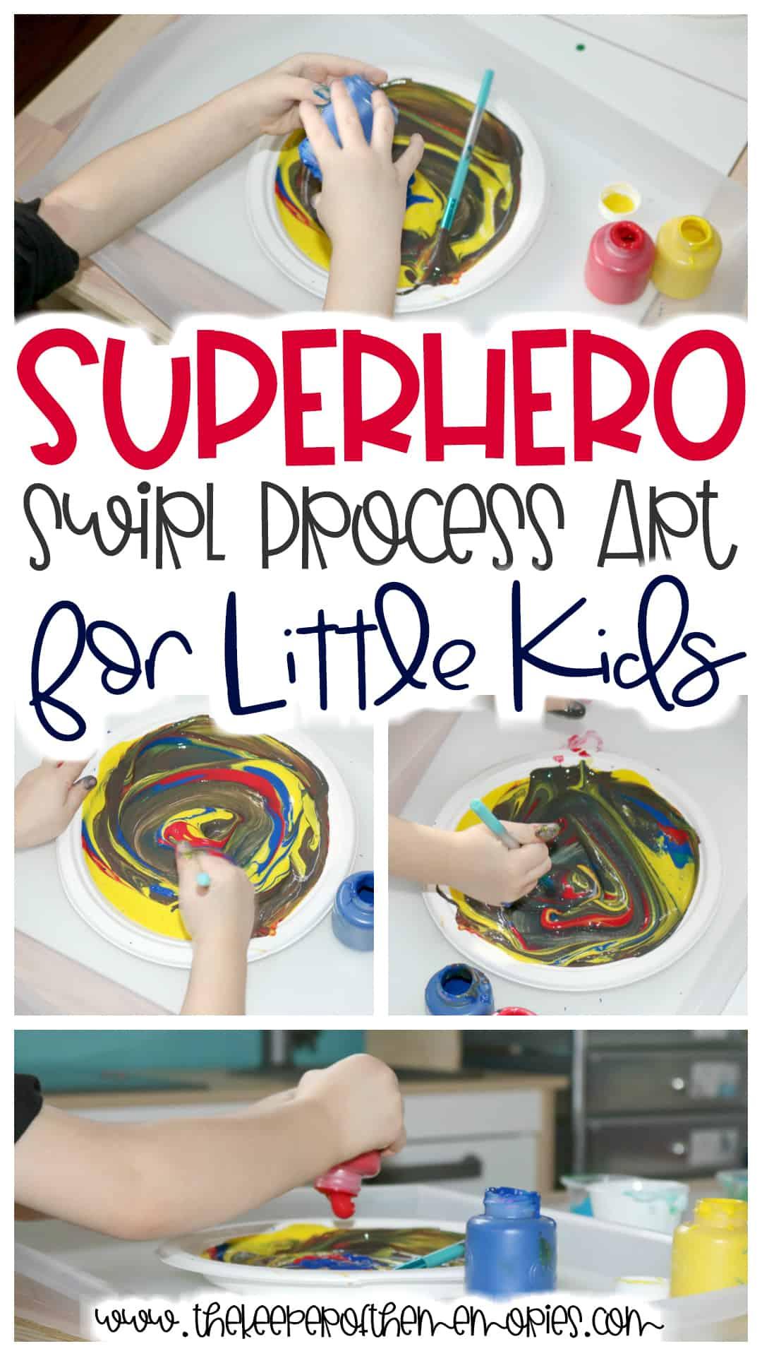 Superhero Swirl Process Art for Little Kids