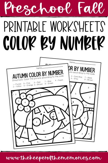 collage of Color by Number Fall Preschool Worksheets with text: Preschool Fall Printable Worksheets Color by Number