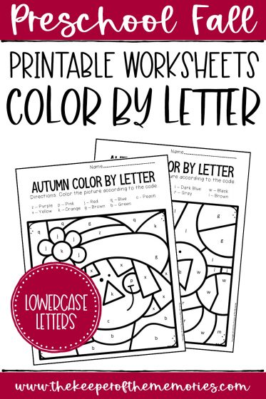 collage of Color by Lowercase Letter Fall Preschool Worksheets with text: Preschool Fall Printable Worksheets Color by Letter Lowercase Letters