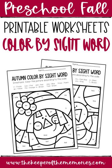collage of Color by Sight Word Fall Preschool Worksheets with text: Preschool Fall Printable Worksheets Color by Sight Word