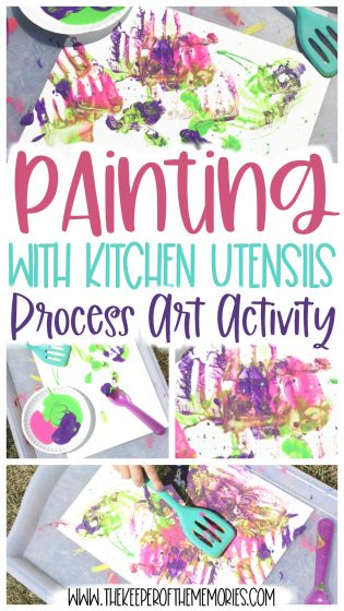 collage of process art images with text: Painting with Kitchen Utensils Process Art Activity
