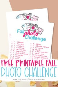 collage of Fall Scrapbooking Ideas printables with text: Free Printable Fall Photo Challenge