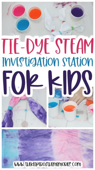 college of Tie-Dye STEAM images with text: Tie-Dye STEAM Investigation Station for Kids