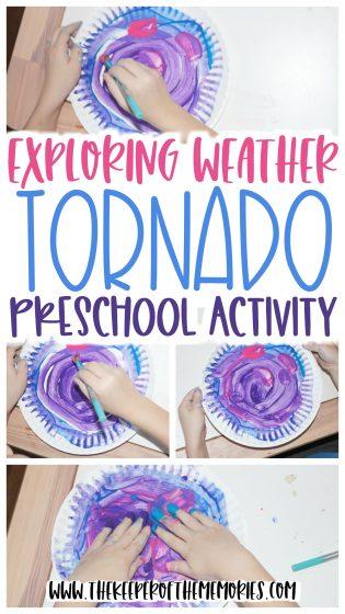 collage of tornado art with text: Exploring Weather Tornado Preschool Activity