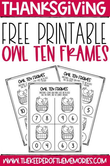 collage of Free Printable Thanksgiving Ten Frame Worksheets with text: Thanksgiving Free Printable Owl Ten Frames