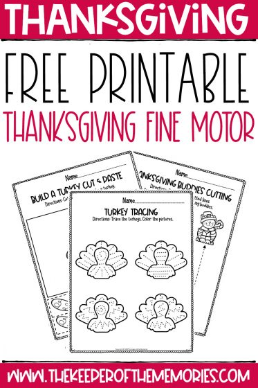 collage of Thanksgiving fine motor worksheets with text: Thanksgiving Free Printable Thanksgiving Fine Motor