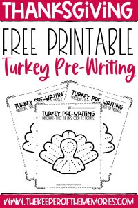 collage of turkey pre-writing worksheets with text: Free Printable Turkey Pre-Writing