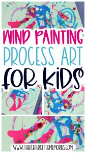 collage of Wind Painting for Kids with text: Wind Painting Process Art for Kids