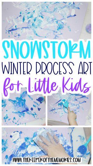 winter process art with text: Snowstorm Winter Process Art for Little Kids