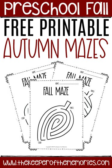 collage of fall mazes with text: Preschool Fall Free Printable Autumn Mazes