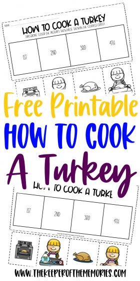 collage of free printable Thanksgiving Sequencing Worksheets with text: Free Printable How to Cook A Turkey