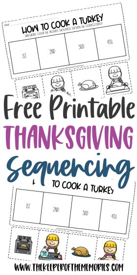collage of free printable Thanksgiving Sequencing Worksheets with text: Free Printable Thanksgiving Sequencing