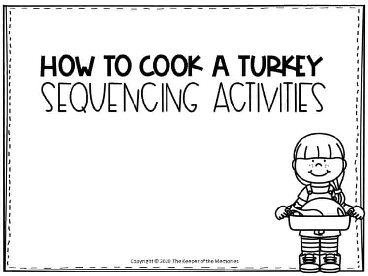 How to Cook A Turkey Sequencing Activities