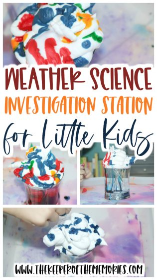 collage of weather science for kids images with text: Weather Science Investigation Station for Little Kids
