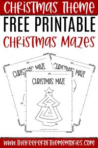 collage of Christmas Mazes with text: Christmas Theme Free Printable Christmas Mazes