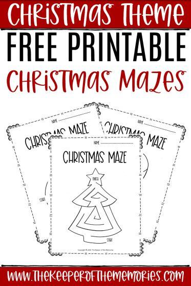 collage of Christmas Mazes with text: Christmas Theme Free Printable Christmas Mazes
