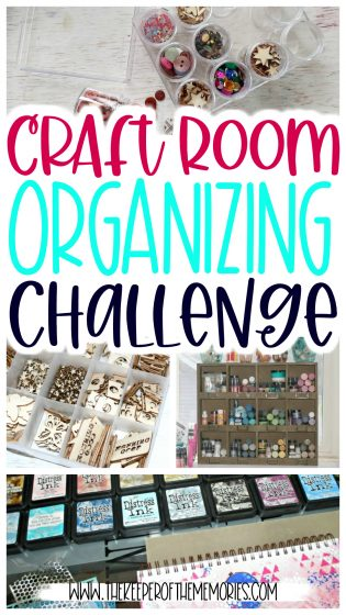 collage of organized craft supplies with text: Craft Room Organizing Challenge