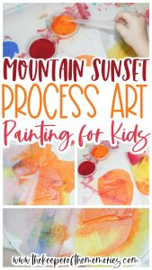collage of mountain sunset process art images with text: Mountain Sunset Process Art Painting for Kids