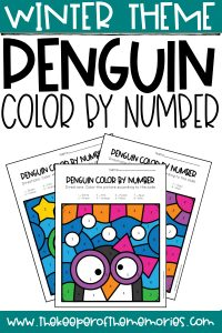 collage of penguin color by number preschool worksheets with text: Winter Theme Penguin Color by Number